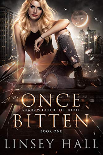 Once Bitten (Shadow Guild: The Rebel)  Linsey Hall