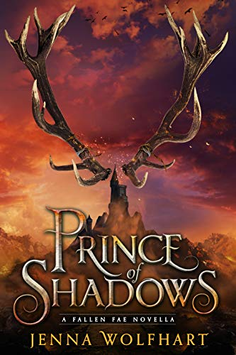 Prince of Shadows (The Fallen Fae) Jenna Wolfhart