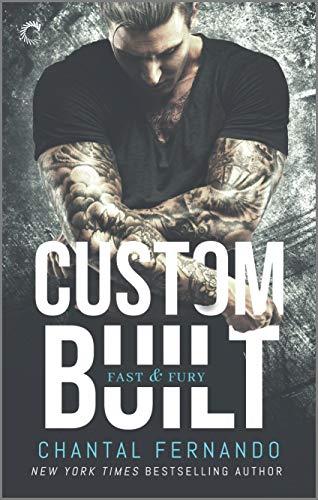 Custom Built (Fast & Fury Book 1) Chantal Fernando