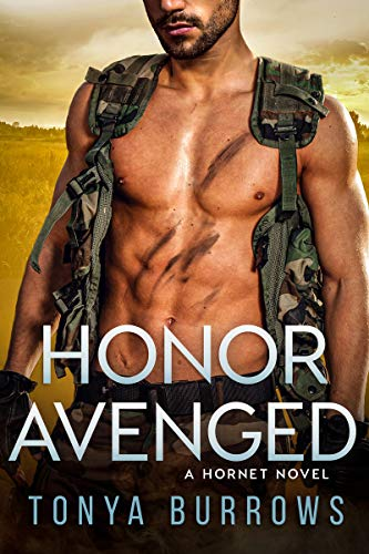 Honor Avenged (HORNET Book 6) Tonya Burrows