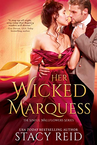 Her Wicked Marquess (The Sinful Wallflowers Book 2) Stacy Reid