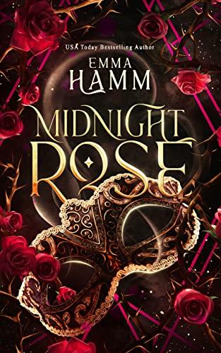 Midnight Rose (Celestials Book 3) Emma Hamm