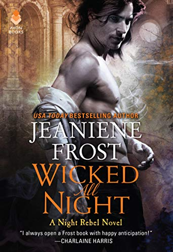 Wicked All Night: A Night Rebel Novel Jeaniene Frost