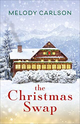 The Christmas Swap Melody Carlson