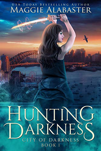 Hunting Darkness (City of Darkness Book 1)  Maggie Alabaster