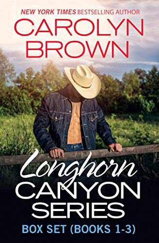 Longhorn Canyon Box Set Books 1-3 Carolyn Brown