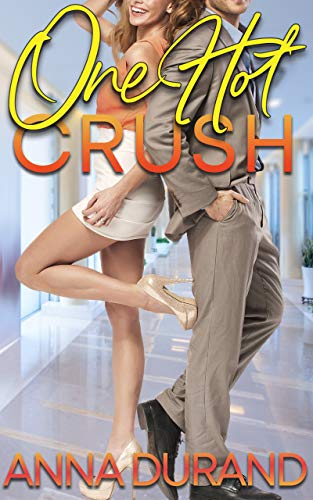 One Hot Crush (Hot Brits Book 3) Anna Durand