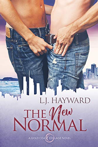 The New Normal (Gold Coast Collage Book 1)  L.J. Hayward