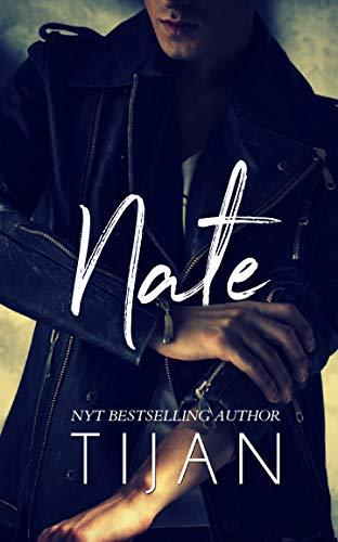 Nate: An Enemies to Lovers Standalone Tijan