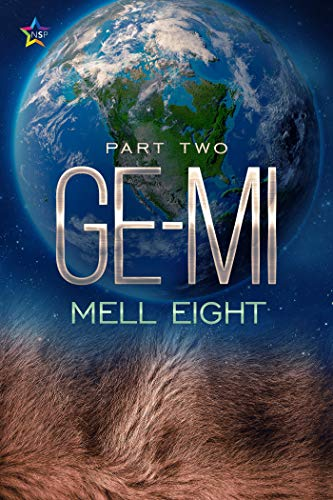 Ge-Mi: Part Two Mell Eight