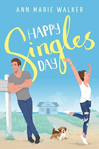 Happy Singles Day Ann Marie Walker