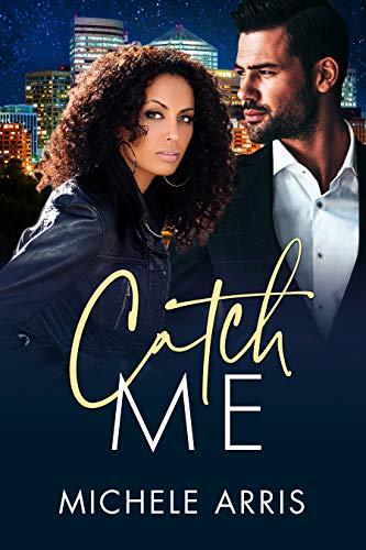 Catch Me (Tycoon's Temptation Book 2) Michele Arris