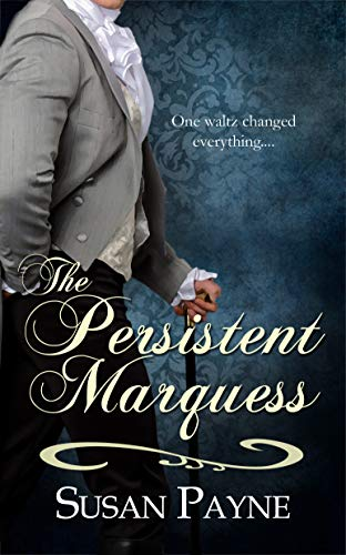 The Persistent Marquess  Susan Payne