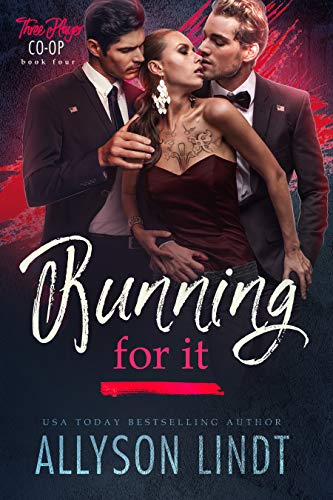 Running For It (Three Player Co-op Book 4) Allyson Lindt