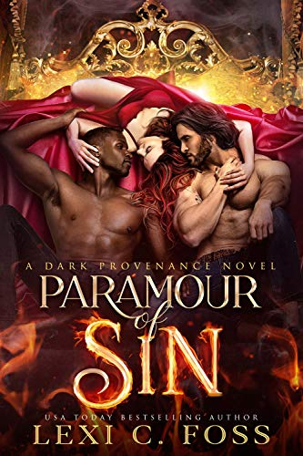 Paramour of Sin (Dark Provenance Series Book 3) Lexi C. Foss