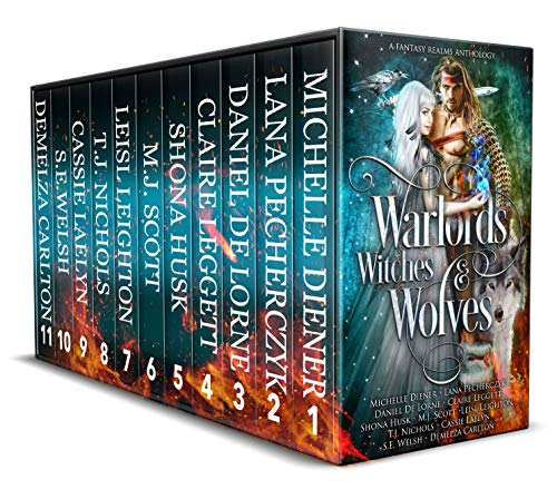 Warlords, Witches and Wolves: A Fantasy Realms Anthology Michelle Diener , Lana Pecherczyk , et al.