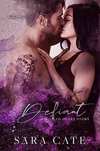 Defiant: an enemies-to-lovers standalone Sara Cate