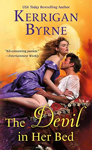 The Devil in Her Bed (Devil You Know Book 3) Kerrigan Byrne