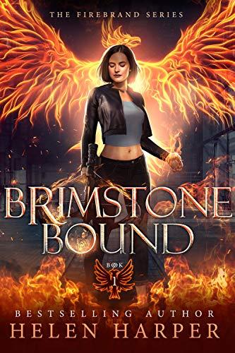 Brimstone Bound (Firebrand Book 1) Helen Harper