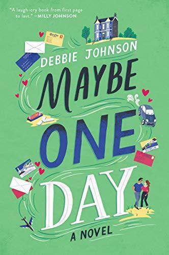 Maybe One Day: A Novel Debbie Johnson
