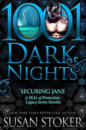 Securing Jane: A SEAL of Protection: Legacy Series Novella Susan Stoker