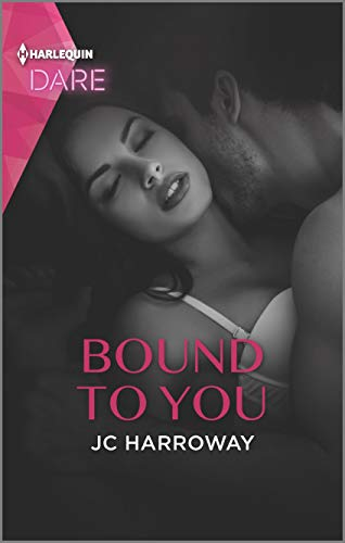 Bound to You: A Hot Billionaire Workplace Romance (Billionaire Bedmates Book 1) JC Harroway