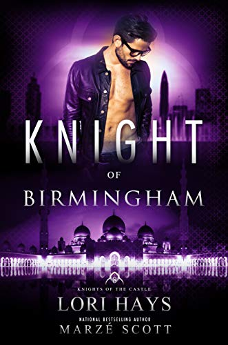 Knight of Birmingham (Knights of the Castle Book 8) Lori Hays
