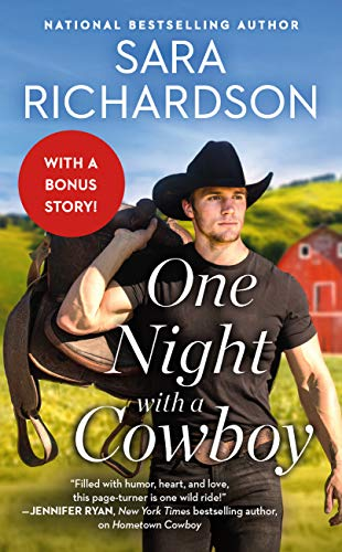 One Night with a Cowboy: Includes a Bonus Novella (Silverado Lake Book 2) Sara Richardson
