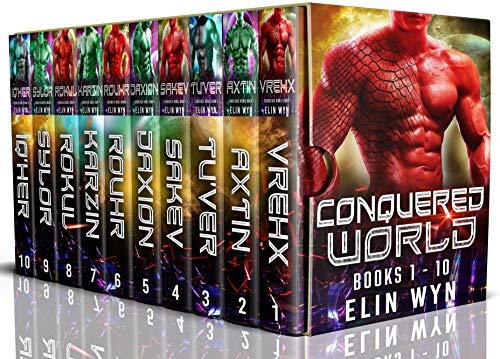 Conquered World Omnibus: Part One: Alien Warrior Invasion Romance  Elin Wyn