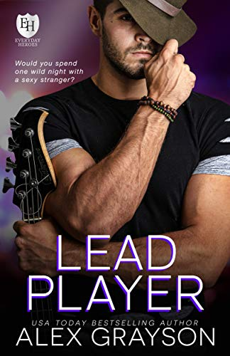 Lead Player: An Everyday Heroes World Novel (The Everyday Heroes World) Alex Grayson