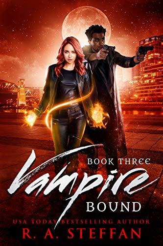 Vampire Bound: Book Three R. A. Steffan