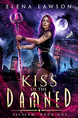 Kiss of the Damned (Fallen Cities: Elisium Book 1)  Elena Lawson