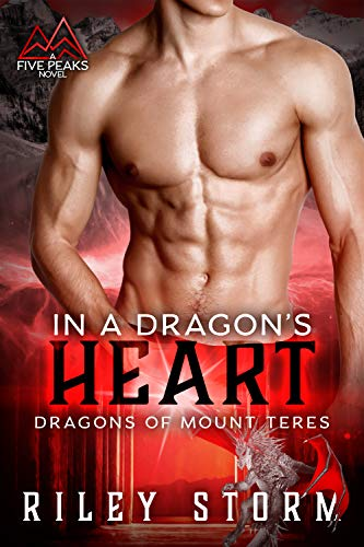 In a Dragon's Heart (Dragons of Mount Teres Book 2)  Riley Storm