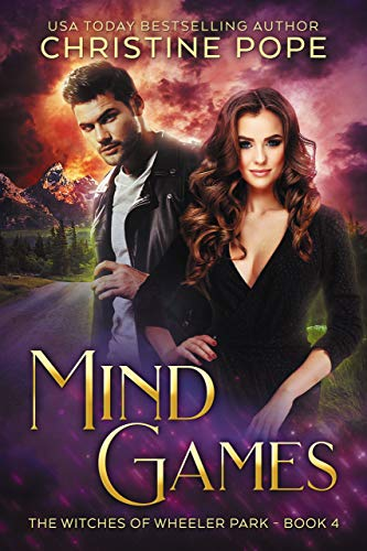 Mind Games (The Witches of Wheeler Park Book 4) Christine Pope