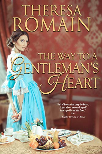 The Way to a Gentleman's Heart Theresa Romain