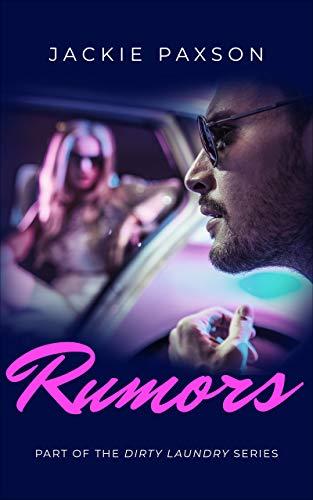 Rumors (Dirty Laundry Book 3)  Jackie Paxson