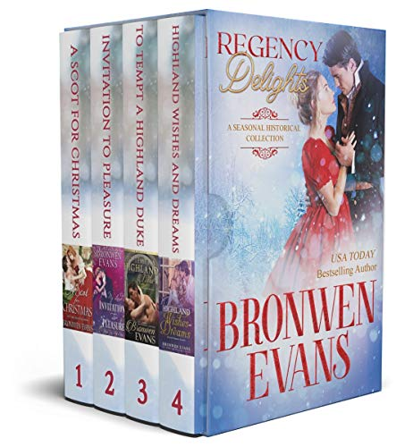 Regency Delights: A Seasonal Historical Novella Collection Bronwen Evans