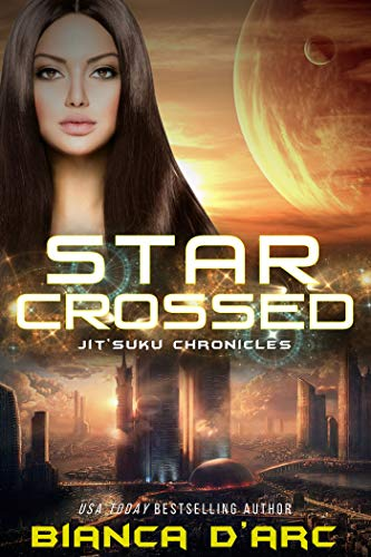 Starcrossed: Jit'Suku Chronicles (Sons of Amber Book 3) Bianca D'Arc