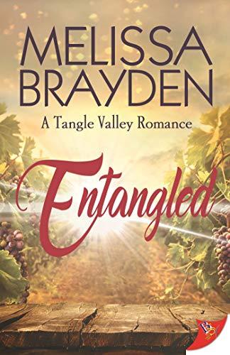 Entangled (A Tangle Valley Romance) Melissa Brayden