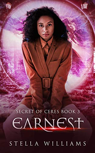 Earnest (Secret of Ceres Book 3 Stella Williams and Raw Book Editing
