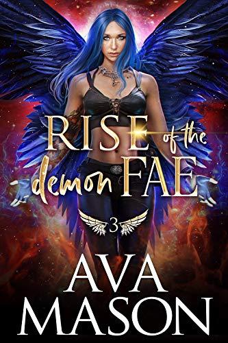 Rise of the Demon Fae (Forbidden Fates Book 3) Ava Mason