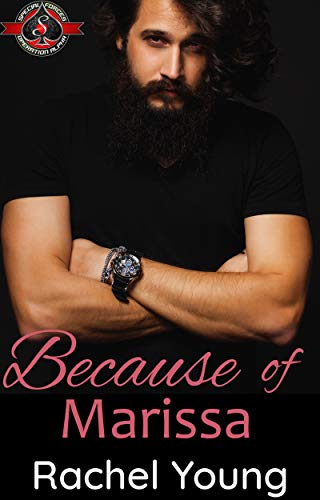 Because of Marissa (Special Forces: Operation Alpha) (Heart of A Man Book 1) Rachel Young and Operation Alpha