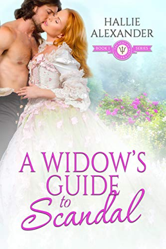 A Widow's Guide to Scandal (The Sons of Neptune Book 1) Hallie Alexander