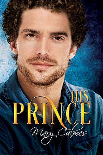 His Prince (House of Maedoc Book 2) Mary Calmes