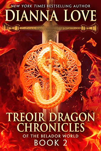 Treoir Dragon Chronicles of the Belador World: Book 2 Dianna Love