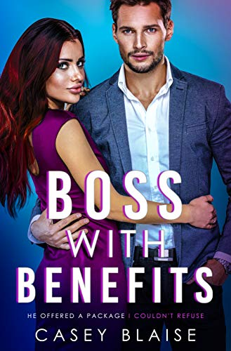 Boss with Benefits: An Enemies to Lovers Billionaire Office Romance (Platinum Hearts Book 1) Casey Blaise