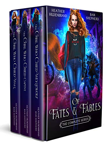 Of Fates & Fables (The Complete Series) Heather Hildenbrand and Bam Shepherd