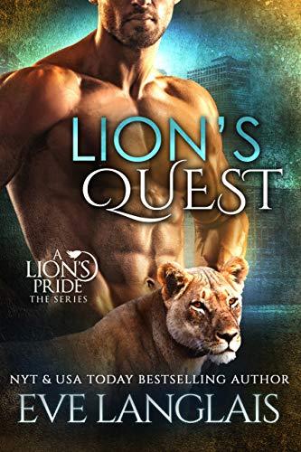 Lion's Quest (A Lion's Pride Book 12) Eve Langlais