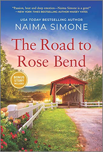 The Road to Rose Bend: A Novel Naima Simone