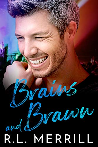 Brains and Brawn: Summer of Hush Book Two R.L. Merrill